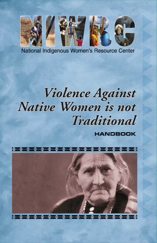 Violence Against Native Women Is NOT Traditional