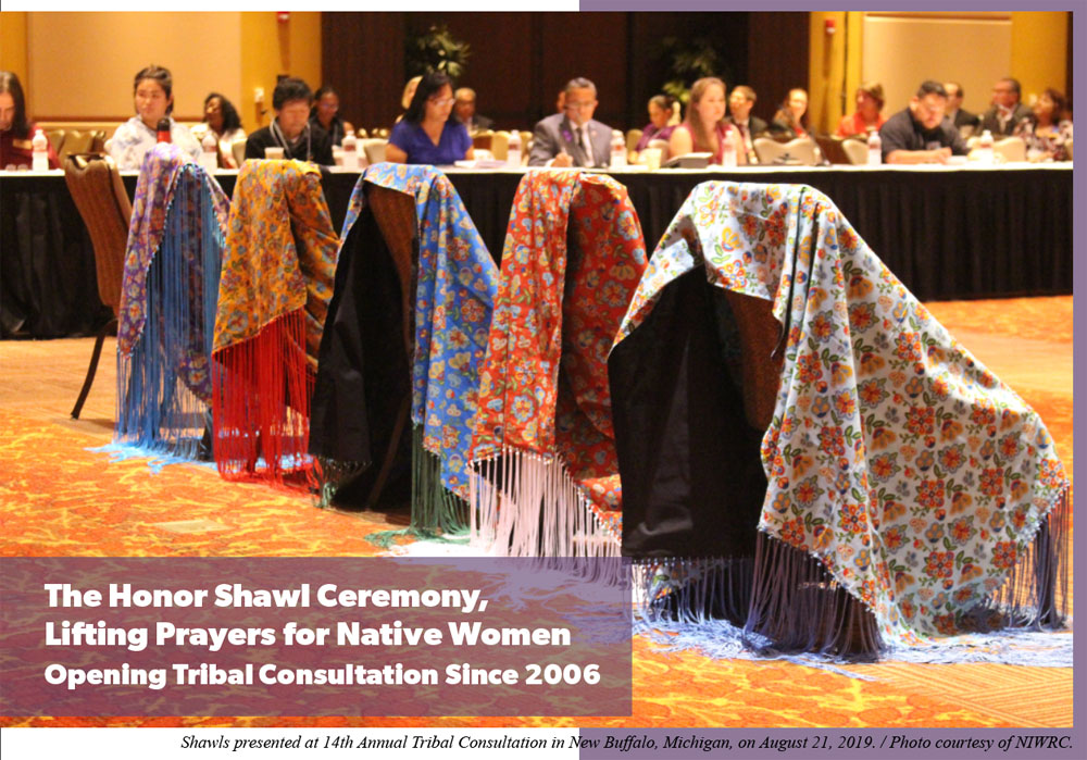 The Honor Shawl Ceremony, Lifting Prayers for Native Women Opening Tribal Consultation Since 2006