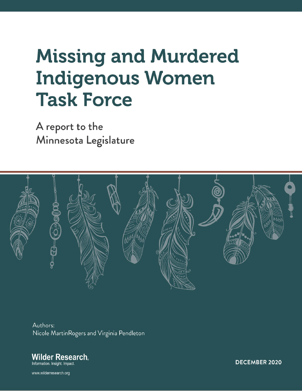 Missing and Murdered Indigenous Women Task Force - A report to the Minnesota Legislature