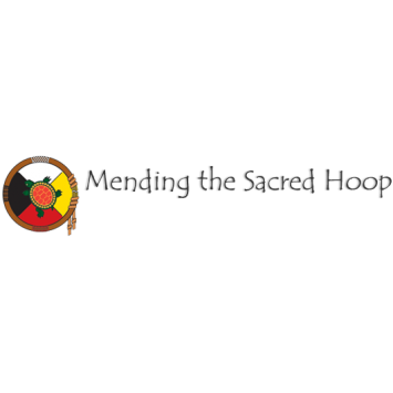 Mending the Sacred Hoop Tribal Domestic Violence Coalition