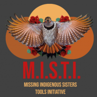 Missing Indigenous Sisters Tools Initiative (MISTI)